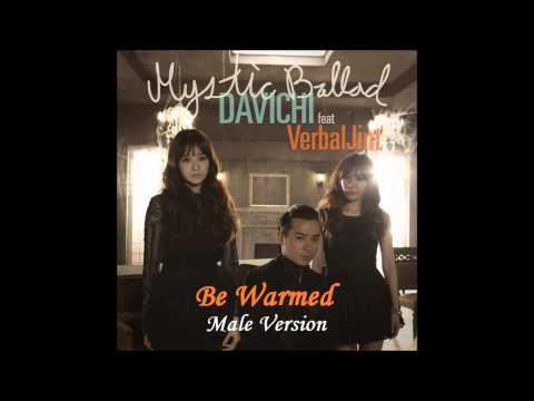 Davichi - Be Warmed feat. Verbal Jint [Male Version]