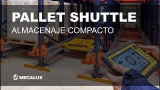 ¿Cómo funciona el almacenaje compacto con Pallet Shuttle? | Mecalux