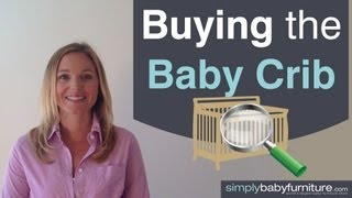 Baby Nursery Ideas - What You Need To Consider In Order To Find The Best Baby Crib - Part 1 Of 4