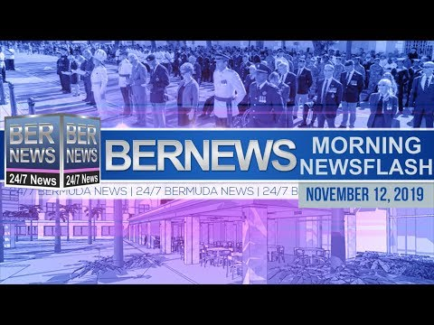 Bermuda Newsflash For Tuesday, November 12, 2019