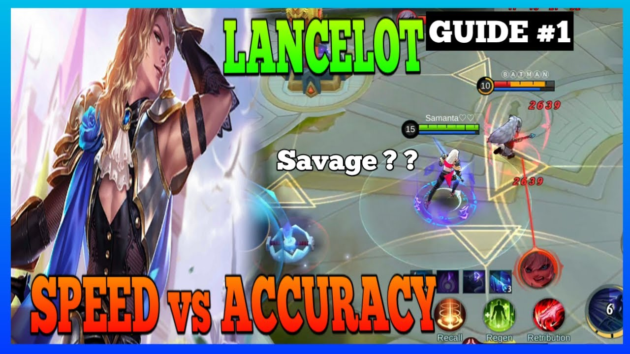 Lancelot Guide 1 | What's more important than Dash? | Master the Basics | Lancelot Gameplay | MLBB