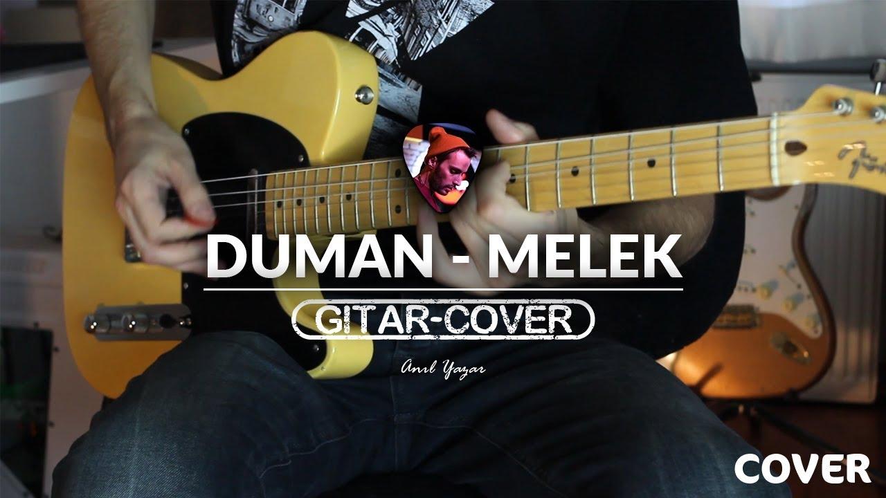 duman-melek-gitar-cover-anil-yazar