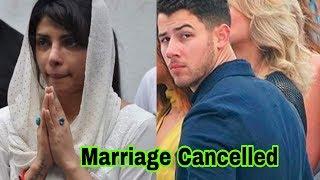 Sad ! Nick Jonas has cancelled marriage with Priyanka Chopra ? |Latest News