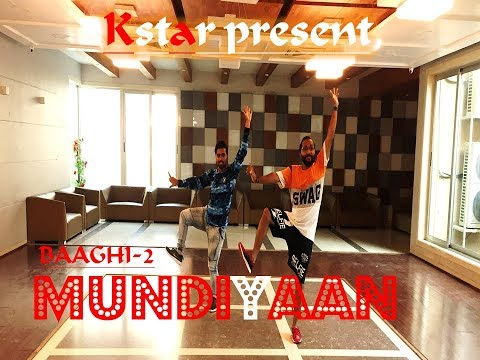 Baaghi 2: Mundiyan Song | Tiger Shroff, Disha Patani | CHOREOGRAPHY | KETAN SOLANKI