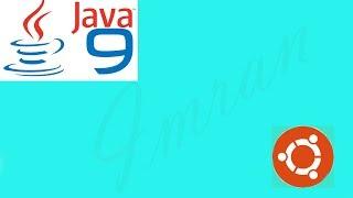 Linux Tips & Tricks | How to install Oracle Java JDK9 in Ubuntu ? (2018)