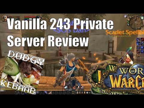 Vanilla 243 Private Warcraft Server Review