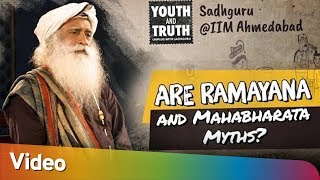 Are Ramayana & Mahabharata Myths - #UnplugWithSadhguru - Spiritual Life