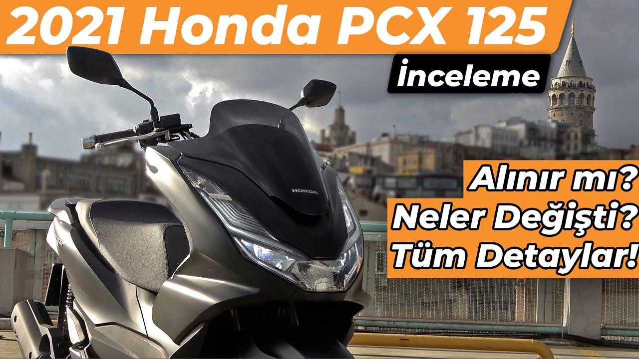 2021 Honda PCX 125 Detaylı İnceleme - Neler Değişti? Alınır mı?