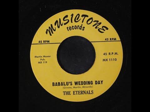 Eternals-Babalu's Wedding Day 1959