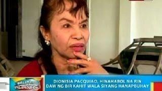 BP: Dionisia Pacquiao, hinahabol na rin daw ng BIR kahit wala …