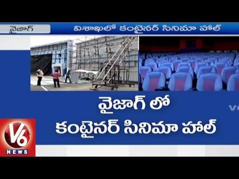 Container Cinema Hall In Visakhapatnam   Mobile Theatre   V6 News