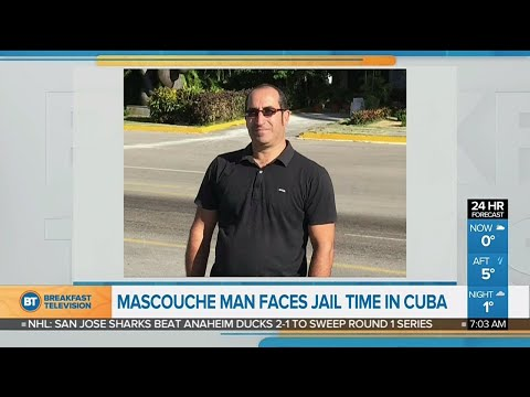 Mascouche resident facing jail time in Cuba