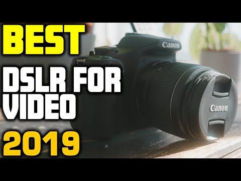 Best DSLR For Video In 2019 - Top 5 Cameras For Video