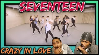 Dancers React to [Choreography Video] SEVENTEEN(세븐틴) - Crazy in Love | Seventeen Crazy in Love dance