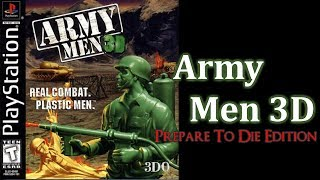 Army Men 3D - Prepare To Die Edition