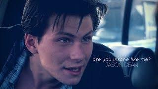 ARE YOU INSANE LIKE ME? // edit (JASON DEAN)