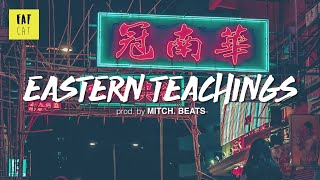 (free) Old School Boom Bap type beat x hip hop instrumental | 'Eastern Teachings' prod by MITCH.