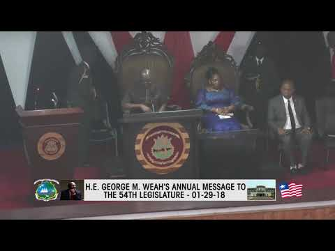 President George Weah's First Annual State of The Nation Address - Monday Jan. 29, 2018