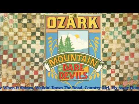 The Ozark Mountain Daredevils (album) [HQ]