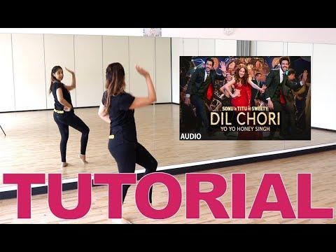 Yo Yo Honey Singh | DIL CHORI (Sonu Ke Titu Ki Sweety)| Bollywood Dance Tutorial | Fusion Beats