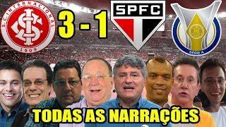 Todas as narrações - Internacional 3 x 1 São Paulo / Brasileirão 2018