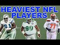 Heaviest Football Players in NFL History (Highest Lbs. Ever)