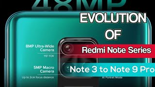 Evolution of Redmi Note series - from Note 3 to Note 9 Pro