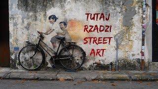 Tutaj rządzi STREET ART   George Town, Malezja