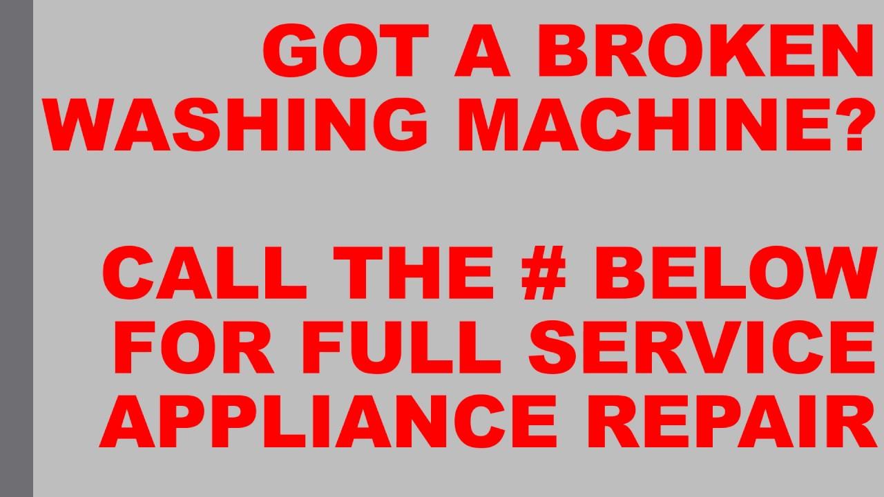 How To Fix My Washing Machine My Washing Machine Is Broken Washing Machine Repair Youtube