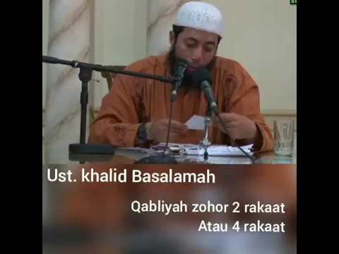 Qabliyah Zohor 2 rakaat atau 4 rakaat. Ust. Khalid Basalamah Mp3