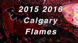 2015-16 Calgary Flames - Wake Up