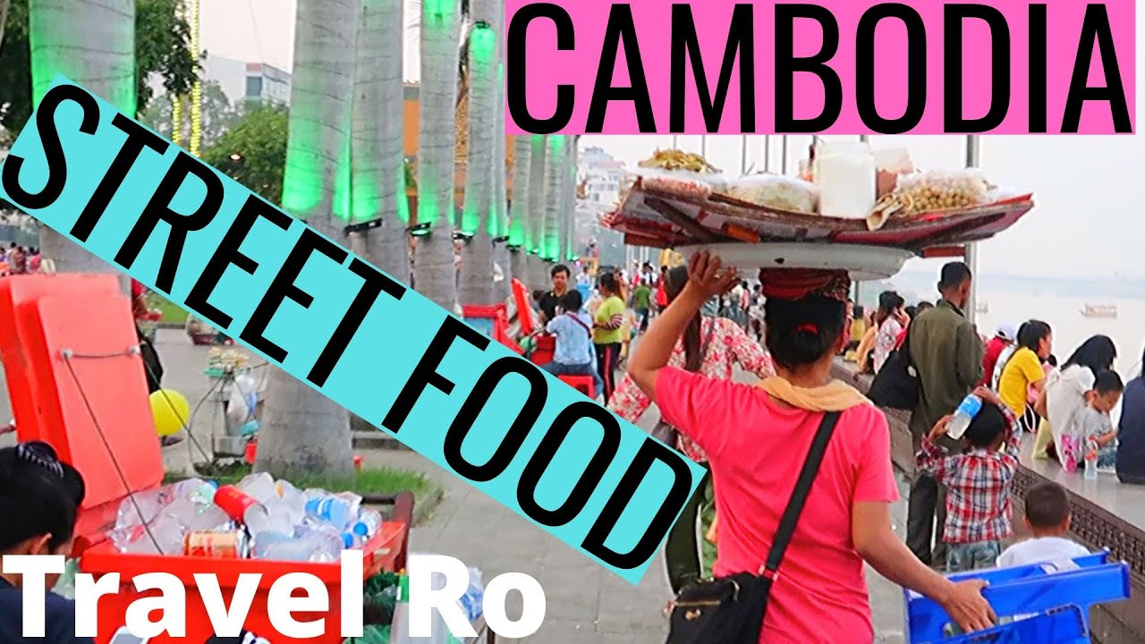 CAMBODIA | STREET FOOD| WALKING TOUR RIVERSIDE PHNOM PENH | KHMER BLESSINGS| CAMBODIA |TRAVEL VLOG