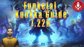 Funkefal Kunkka Guide 7.22h.