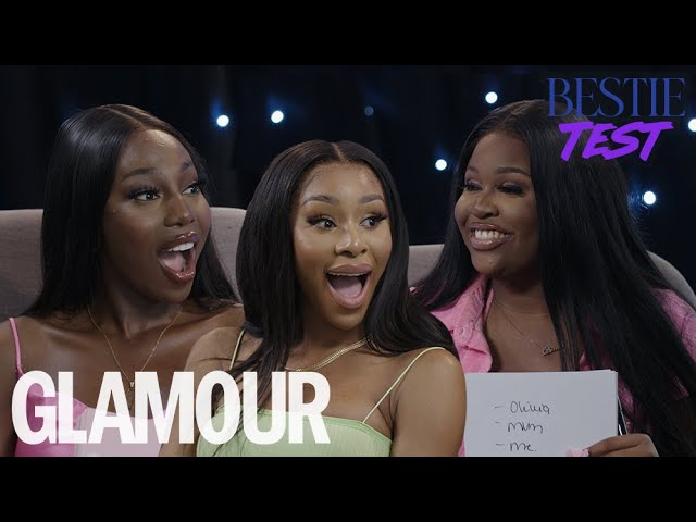 Bestie Test With Nella Rose, Mariam Musa and Adeola Patronne | GLAMOUR UK
