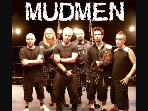 Dirty Old Town - Mudmen