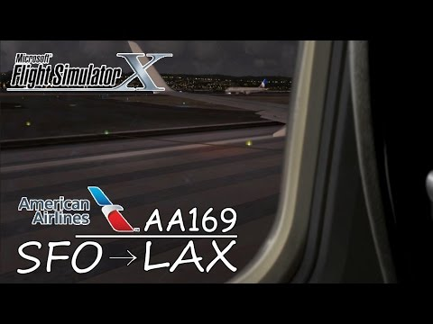 American Airlines AA 169 | Boeing 737 | San Francisco to Los Angeles [FSX HD]