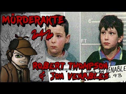 Mörderakte: #242 Robert Thompson & Jon Venables / Mystery Detektiv