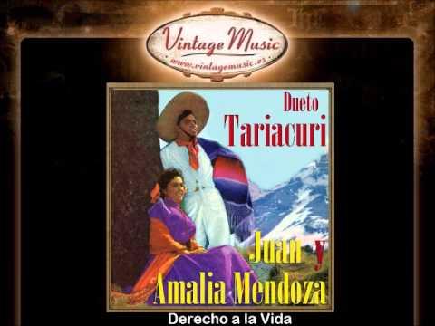 Amalia Mendoza -- Derecho A La Vida (Con Juan Mendoza)