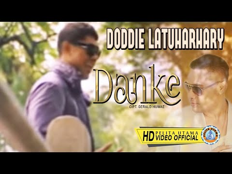 DODDIE LATUHARHARY - DANKE (Official Music Video)