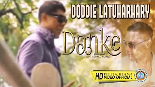Gambar cover DODDIE LATUHARHARY - DANKE (Official Music Video)