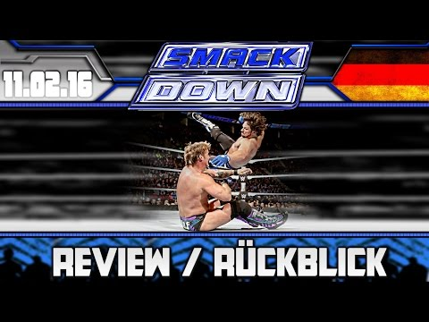 WWE SmackDown Review - 11.02.16 - 2 STARKE MATCHES! (Deutsch/German)
