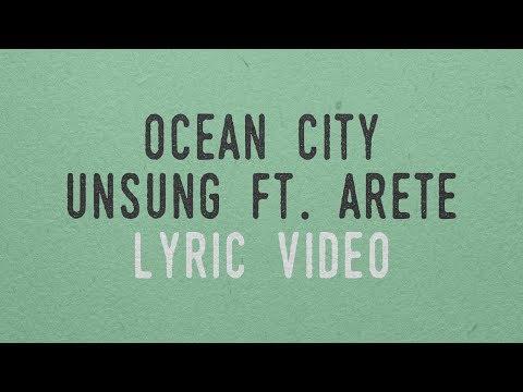 Ocean City - Unsung feat. Arete (Lyric Video)