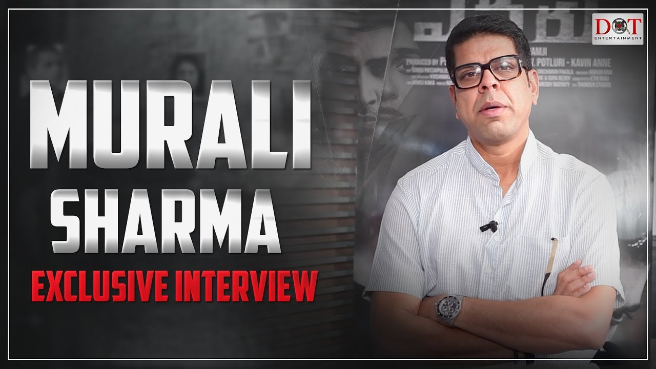 Actor Murali Sharma Exclusive Interview Sahoo Evaru Ala Vaikuntapuram Lo Dot Entertainment Youtube