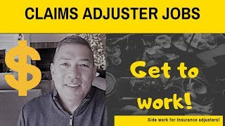 Claims Adjuster Jobs / Side job for the off season