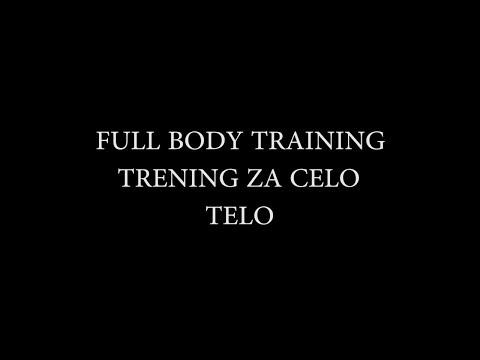 Full body training 10 - Trening za celo telo 10 (22.09.2017.)