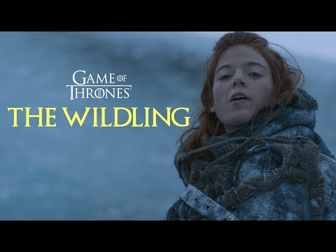 Game Of Thrones | The Wildling