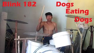 Blink 182 - Dogs Eating Dogs (Drum Cover ) - Homemade drum set - by : Janu Fitriadi