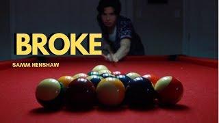 Broke - Samm Henshaw (Unofficial Music Video)