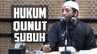 Hukum Qunut Subuh  ~ Ustadz Dr Khal...