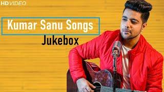 Non Stop Kumar Sanu Songs Jukebox   Siddharth Slathia   90s Bollywood Songs   Unplugged Covers